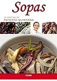 Sopas (La cocina de patricia quintana) (Spanish Edition)