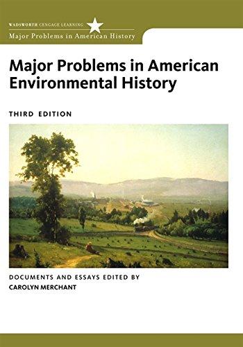 Major Problems in American Environmental History Major Problems in American History Series