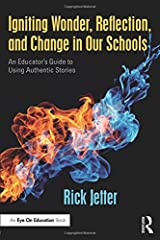 Igniting Wonder, Reflection, and Change in Our Schools Paperback
