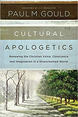 Cultural Apologetics: Renewing the Christian Voice