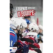 L'esprit d'équipe (Passion hockey)