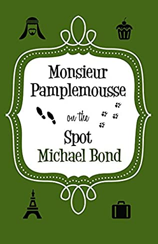 book cover of Monsieur Pamplemousse on the Spot