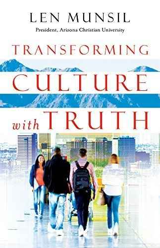 Transforming Culture with Truth