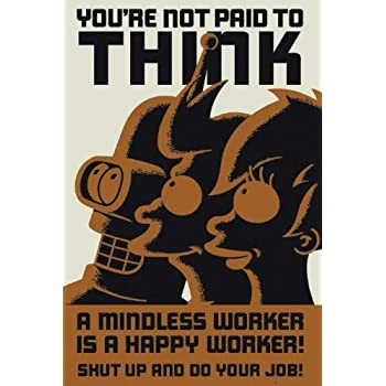 Futurama Poster A Mindless Worker Is A Happy Worker