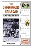 The Underground Railroad in American History, Kem Knapp Sawyer, 0894908855