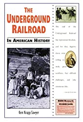The Underground Railroad (In American History)