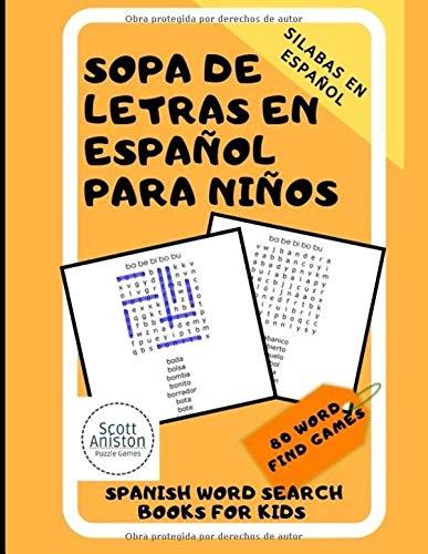 Sopa De Letras En Espanol Para Ninos Spanish Word Search Books For Kids Aprendiendo A Leer Vocabulario En Espanol Spanish Edition Bros Coloring 9781549658181 Amazon Com Books