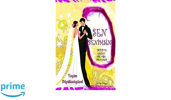 Sen Benimsin 2015 Turkish Edition Yesim Buyukadiguzel