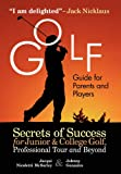 Golf Guide for Parents and Players, Jacqui McSorley, 1932421149