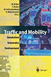 Traffic and Mobility : Simulation - Economics - Environment, , 3642643167