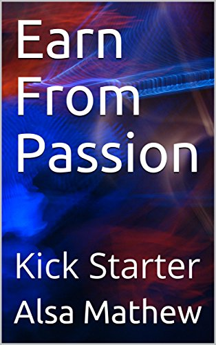 earn-from-passion-kick-starter