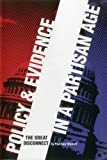 Policy and Evidence in a Partisan Age: The Great Disconnect (Urban Institute Press)