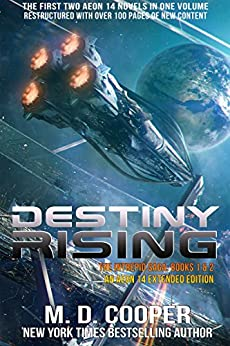 Destiny Rising - A Hard Military Space Opera Epic: The Intrepid Saga - Books 1 & 2 by [Cooper, M. D.]