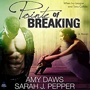 Pointe of Breaking Audiobook