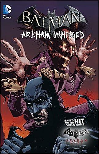 Batman: Arkham Unhinged Vol. 3: Derek Fridolfs, Jason Shawn ...