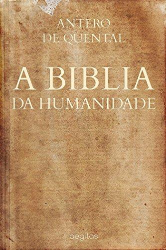 A Biblia da Humanidade (Portuguese Edition)