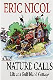 When Nature Calls, Eric Nicol, 1550172107