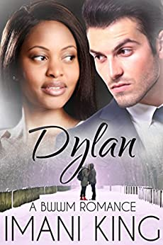 Dylan: A BWWM Billionaire Romance (The Corbett Billionaire Brothers) by [King, Imani]