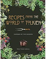 Recipes from the World of Tolkien: Inspired by the Legends