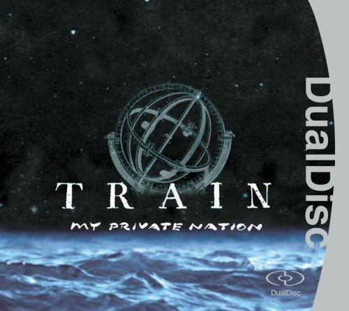 My Private Nation by Train (2005-02-08)
