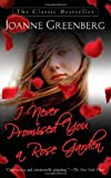 img - for I Never Promised You a Rose Garden: A Novel book / textbook / text book