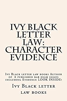 what is black letter law black letter character evidence school 44110