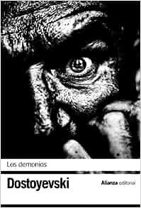 Los demonios / Demons (Spanish Edition): Fyodor Dostoyevsky, Juan