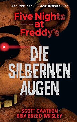 Five Nights at Freddy's: Die silbernen Augen (German Edition)