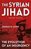 img - for The Syrian Jihad: The Evolution of an Insurgency book / textbook / text book