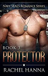 Protector (Navy SEALS Romance Book 3)