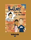 Bullies Are a Pain in the Brain, Trevor Romain, 1442953632