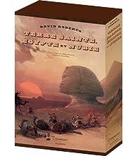 Terre sainte, Égypte et Nubie par David Roberts (III)