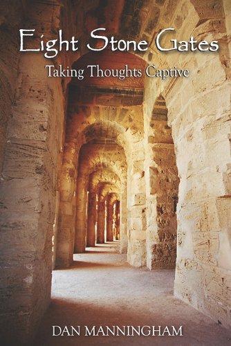 Eight Stone Gates: Taking Thoughts - Eight Gates