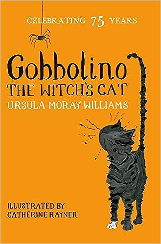 Gobbolino the Witch's Cat: Amazon.co.uk: Moray Williams, Ursula, Rayner, Catherine: 9781509860364: Books