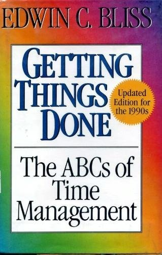 Getting Things Done: The ABCs of Time Management (Doing It Now)