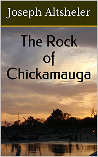 The Rock of Chickamauga: The American Civil War Series