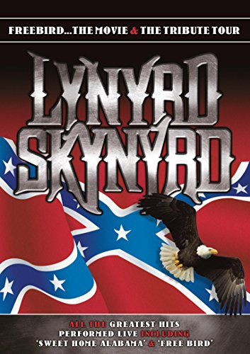 Lynyrd Skynyrd - Freebird...The Movie & The Tribute Tour [DVD]