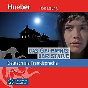 Das Geheimnis der Statue (Deutsch als Fremdsprache) Audiobook