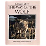 The Way of the Wolf by L. David Mech (1991-09-24)