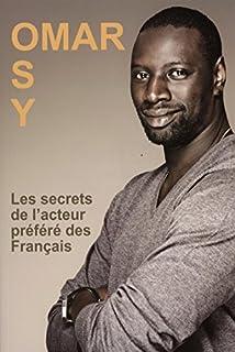 Omar Sy : les secrets de l'acteur préféré des Français, Bourgeois, Marie-France