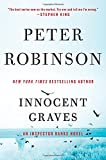 Innocent Graves: An Inspector Banks Novel (Inspector Banks Novels) by Peter Robinson (2016-05-17)