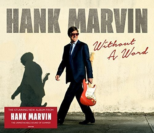 Hank Marvin - Without a Word (2017) [WEB FLAC] Download