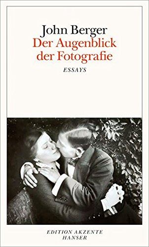Der Augenblick Der Fotografie  Essays