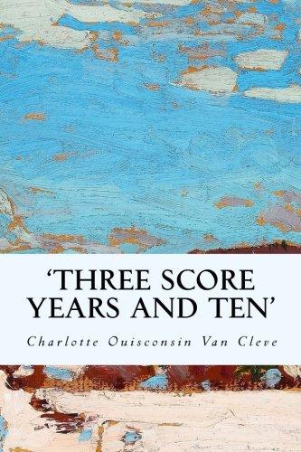 'Three Score Years and Ten' PDF