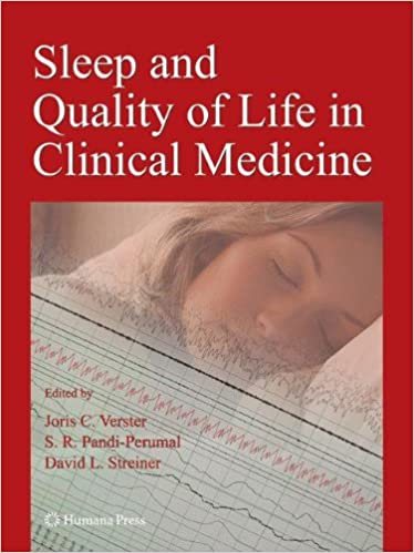 Sleep and Quality of Life in Clinical Medicine: 9781603273435: Amazon.com: Books