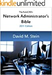 The AutoCAD Network Administrator's B...