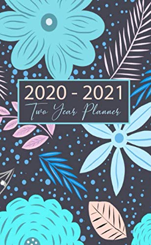 "Two Year Planner 2020-2021: Weekly Pocket Planner 2020-2021. Pocket Calendar & Weekly Organizer. Size: 4.0"" x 6.5"" ( January 2020  - December 2021). ... Log, Phone book (Blue Flowers Cover Design) by Irin Studios"