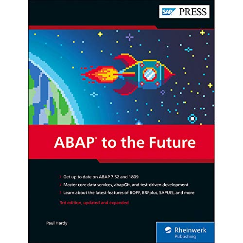 ABAP to the Future: Advanced, Modern ABAP (Third Edition) (SAP PRESS) Paul Hardy