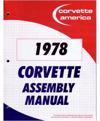 - 1978 CHEVROLET CORVETTE Assembly Manual Book Rebuild