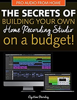 Awesome The Secrets Of Building Your Own Home Recording Studio How To Largest Home Design Picture Inspirations Pitcheantrous